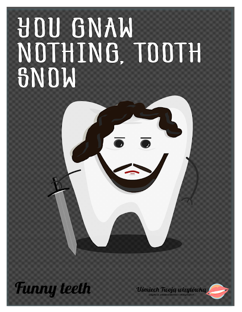 Funny teeth game of thrones
