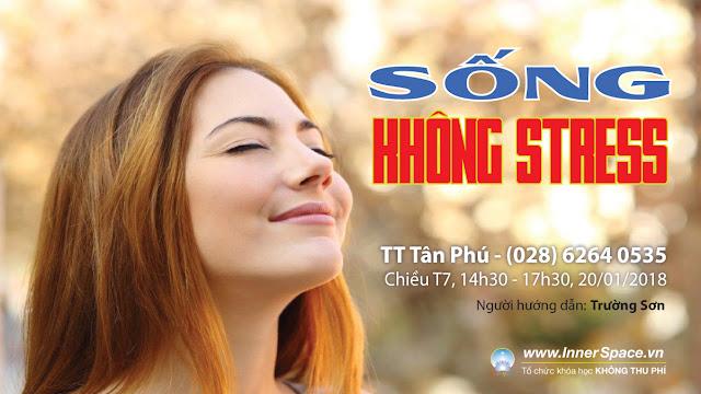 SONG-KHONG-STRESS-KHOA-HOC-INNERSPACE