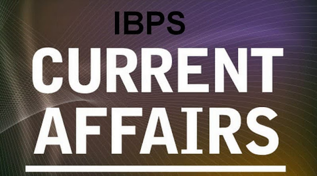 IBPS Current Affairs