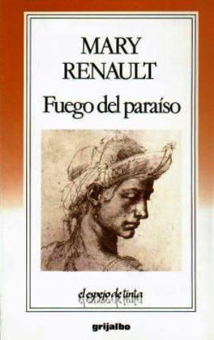 Fuego del Paraíso – Mary Renault