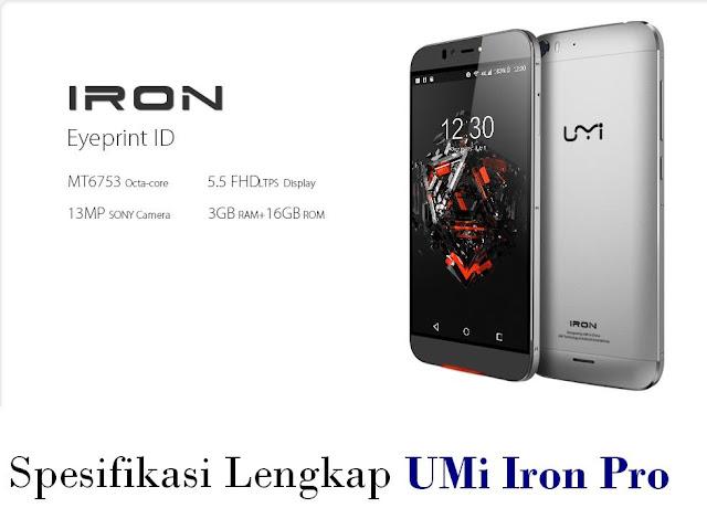Spesifikasi Lengkap UMi Iron Pro