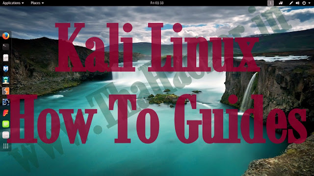 Kali Linux How To Guides
