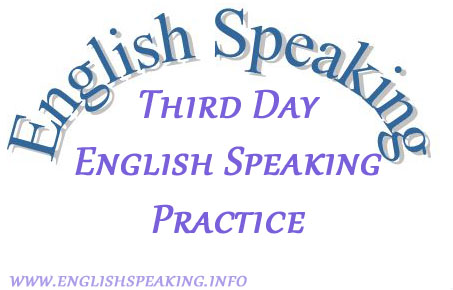 English Speaking Third Days English Speaking Practice