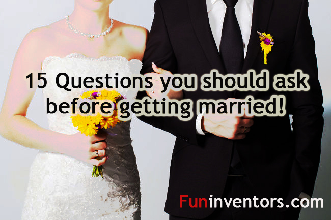 15-questions-you-should-ask-before-getting-married