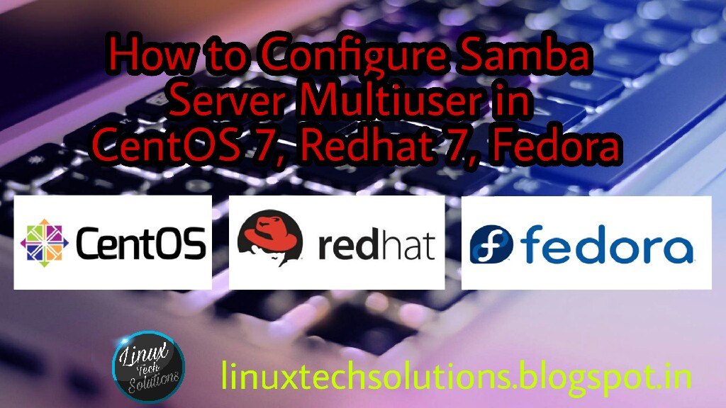 How to Configure Samba Server Multiuser in Centos 7 , Redhat