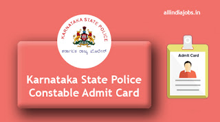 Karnataka State Police Constable Admit Card
