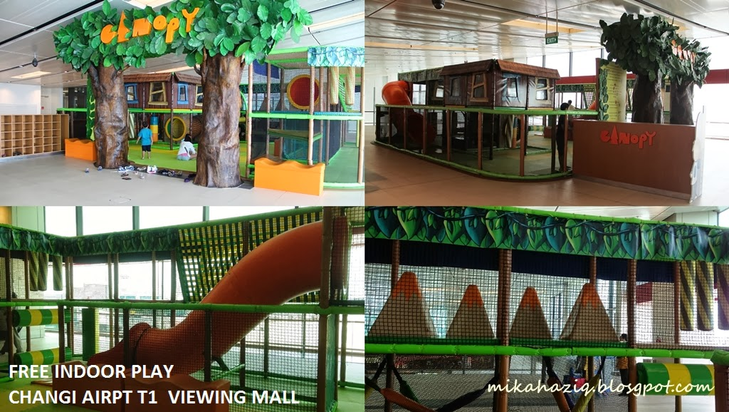 Canopy Airport Parking >> mikahaziq: Free Indoor Playground The Canopy @ Changi Airport T1 Viewing Mall