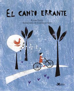 Portada del cuento ilustrado El Canto Errante poema de Rubén Darío ilustrado por Eleonora Arroyo