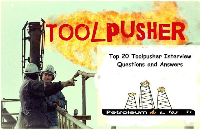 Top 20 Toolpusher Interview Questions and Answers