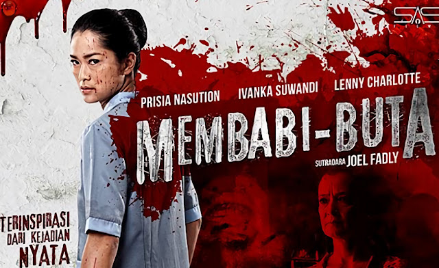 Membabi-buta (2017) Movie Indonesia
