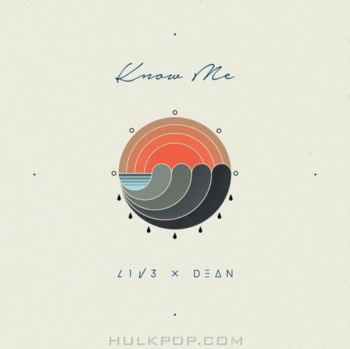 LIVE – Know Me (Feat. DEAN) – Single