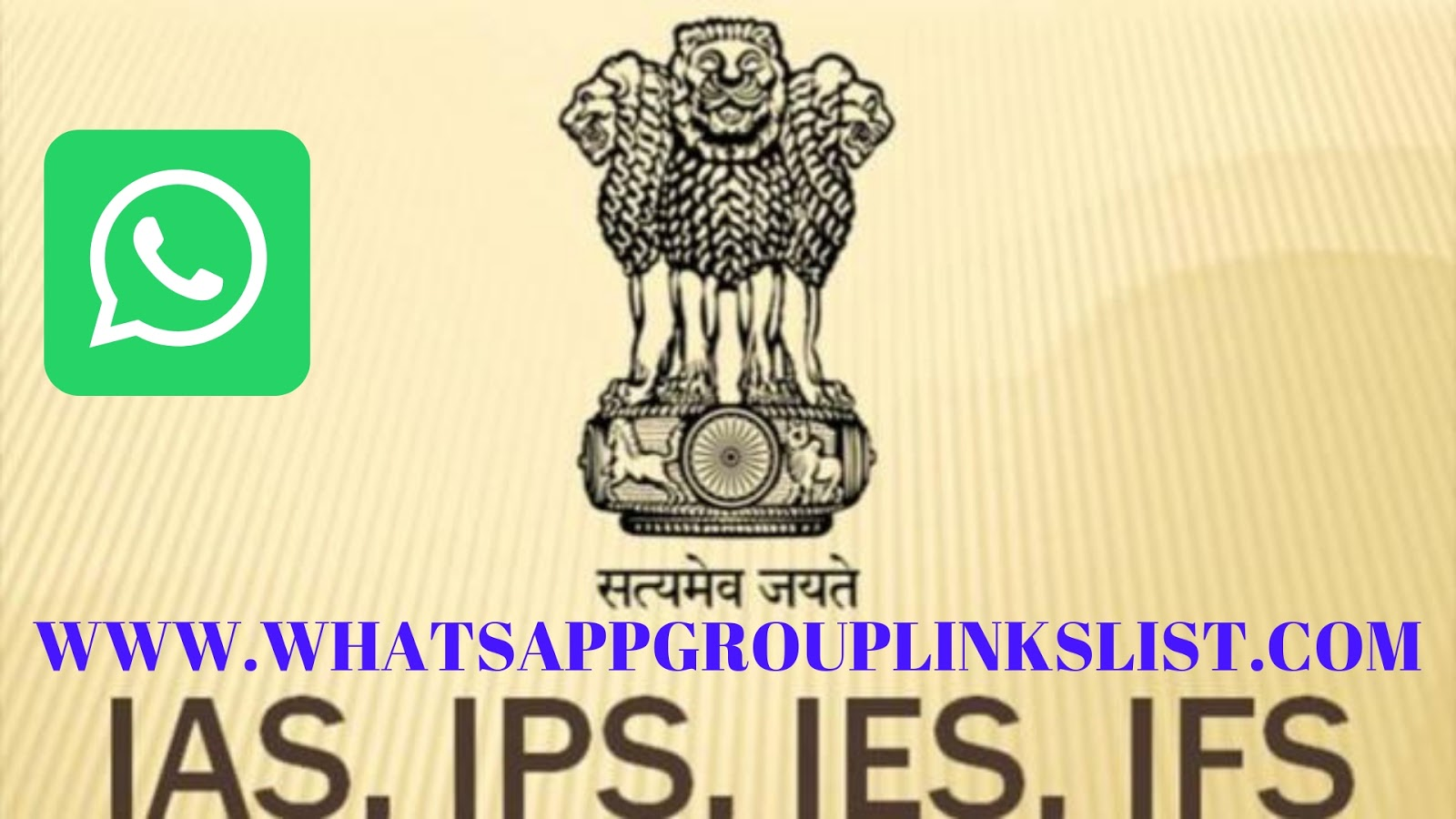 JOIN IAS & IPS WHATSAPP GROUP LINKS LISTS