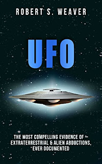 UFOs: The most compelling evidence of– extraterrestrial & alien abductions, ever documented (Publication Review)