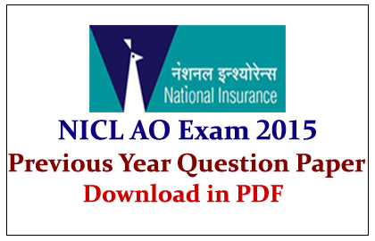 NICL AO Exam Previous Year Question Paper - Download in PDF