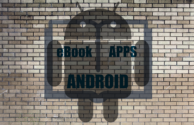 Best eBook Reading Android Apps
