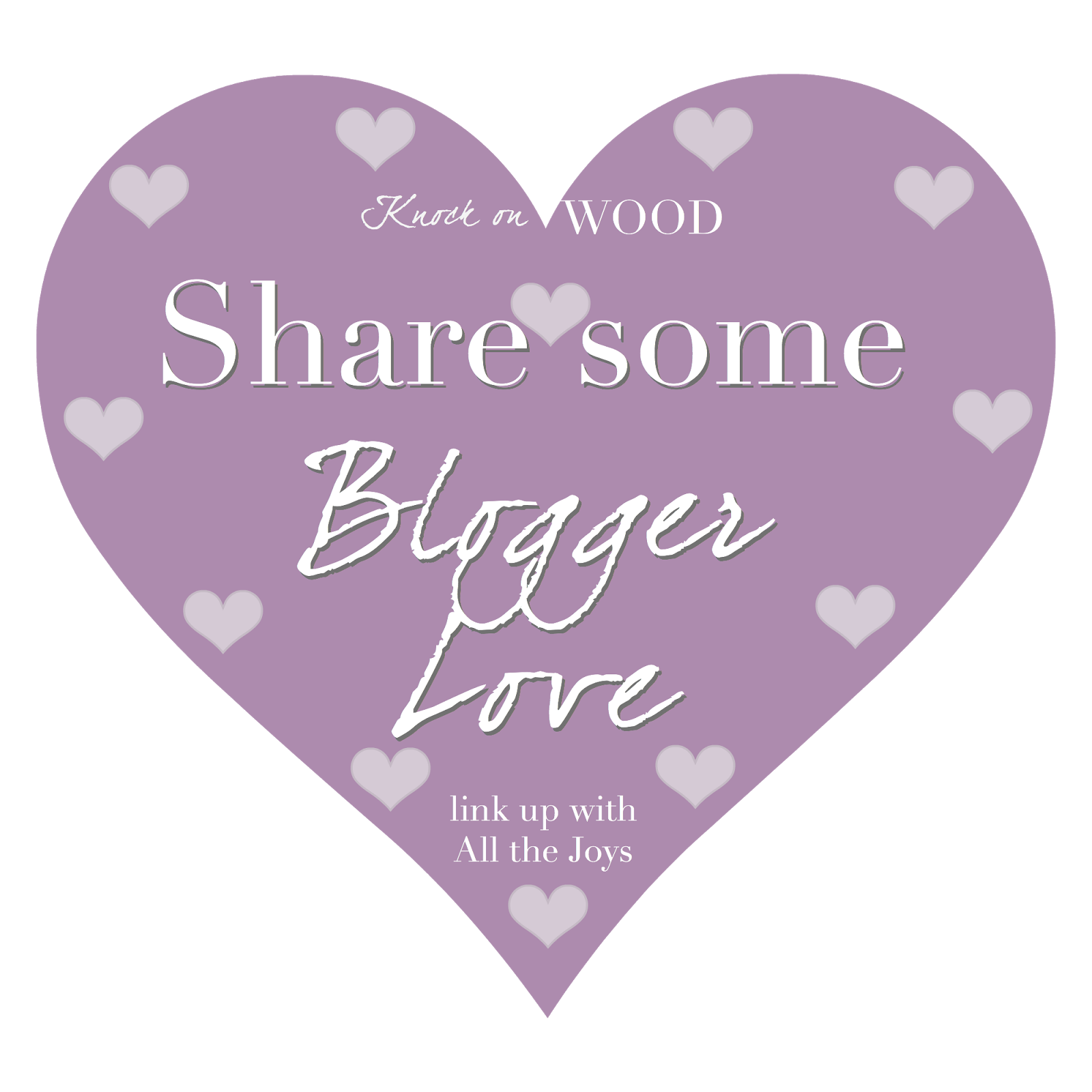 Share some Blogger Love Link-up
