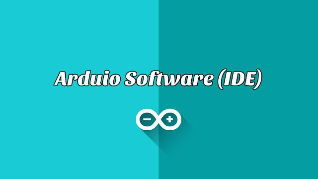 Arduio Software (IDE)