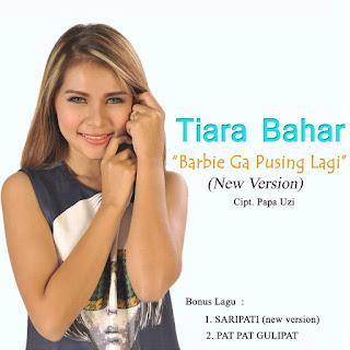 Tiara Bahar Barbie Ga Pusing Lagi (New Version)