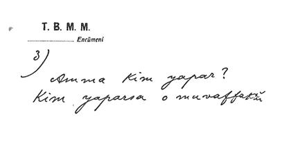 Atatürk'ün Kendi El Yazısıyla Bilinmeyen Bir Notu 3