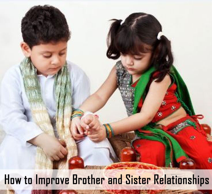 Improve Relations Between Brothers and Sister