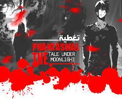 Phantasmal Tale Under The Moon Light