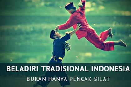 Beladiri Tradisional Indonesia Bukan Hanya Pencak Silat