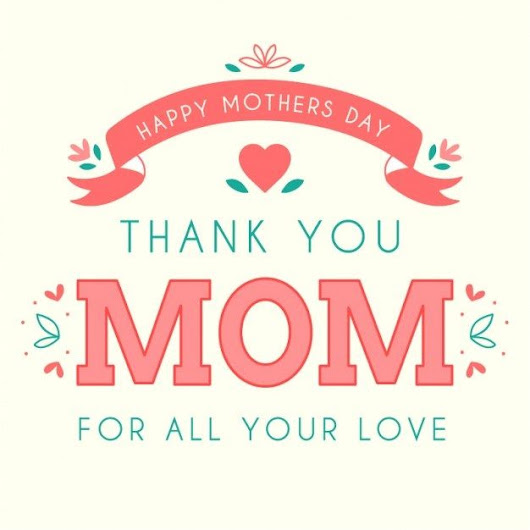 Mothers Day Quotes, Wishes, Messages, Greetings - All Images Quotes