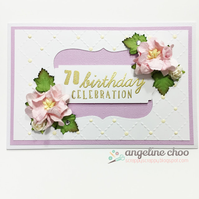 ScrappyScrappy: 70th birthday celebration #scrappyscrappy #card #emboss #flowers