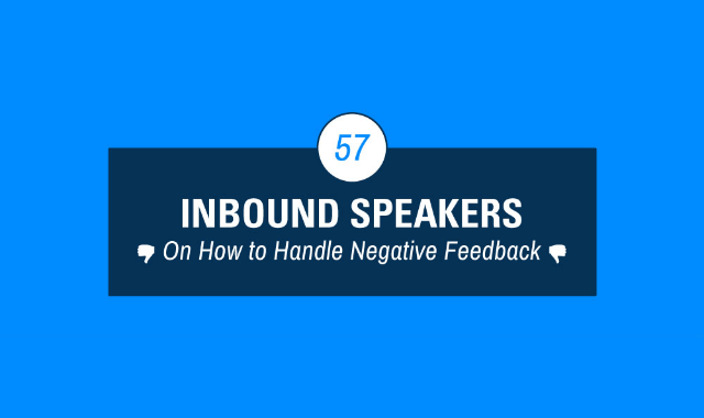 57 Experts On How to Handle Negative Feedback