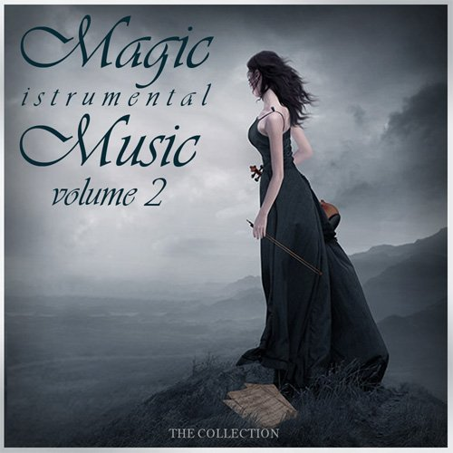Magic Instrumental Music Vol.2 (2016) 1456423812 inst
