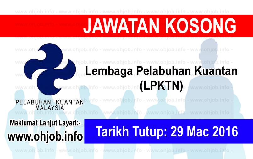 Jawatan Kerja Kosong Lembaga Pelabuhan Kuantan (LPKTN) logo www.ohjob.info mac 2016