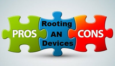 rooting Android Advantages and disadvantages