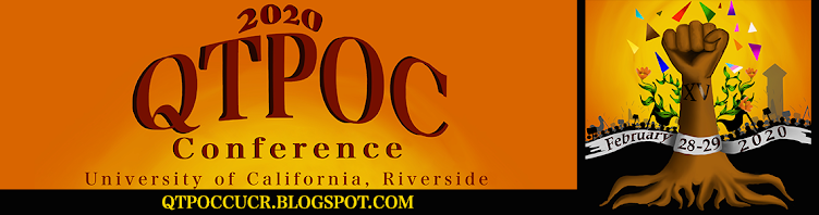 QTPOC Conference February 28-29, 2020 @ UC Riverside