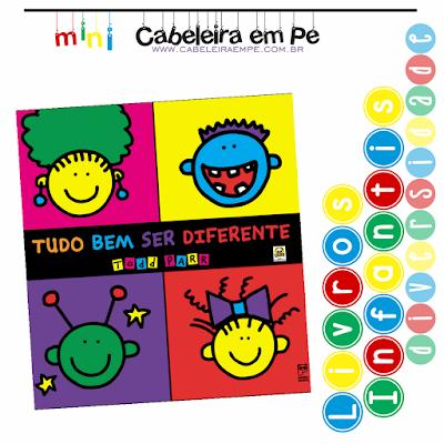Livro Infantil Diversidade - Título - Tudo bem ser diferente - Todd Parr