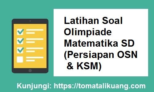 latihan soal olimpiade matematika sekolah dasar sd, tomatalikuang.com