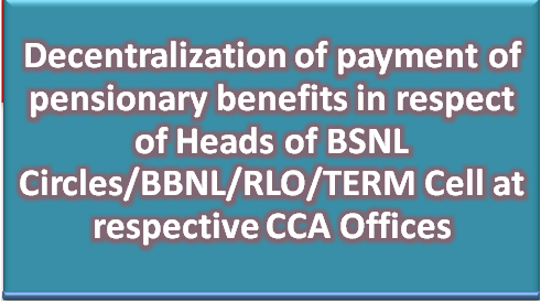 decentralization-of-payment-of-pensionary-benefits-bsnl