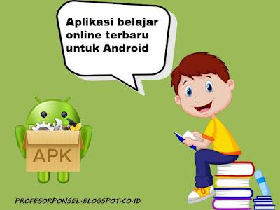 5 Aplikasi Belajar Online Terbaru Untuk Android