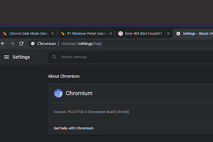 Chromium 75, Dark Mode Chrome Keren Namun ...