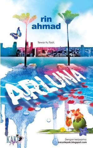 Drama Adaptasi Novel, Drama Arluna, Novel Arluna, Watak, Johan Arif, Nia Arluna, Fazleen, Saharul Ridzwan, Anzalna,