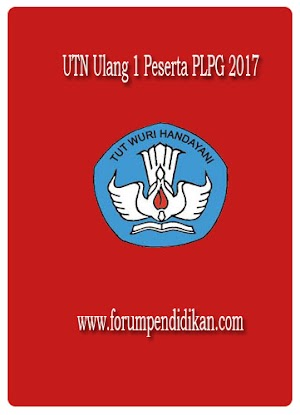 UTN Ulang 1 Peserta PLPG 2017
