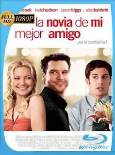 La Novia De Mi Mejor Amigo (2008) HD [1080p] Latino [GoogleDrive] DizonHD
