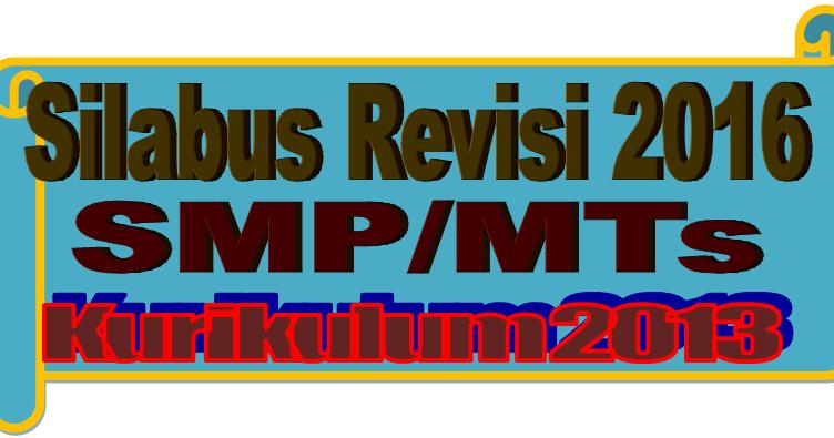 Download Silabus Kurikulum 2013 Smp Mts Revisi 2016 Sd Negeri 1 Asemrudung