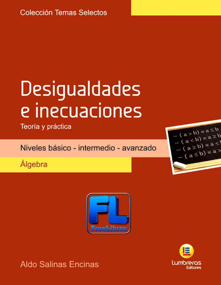 Desigualdades e inecuaciones: Teoría y práctica