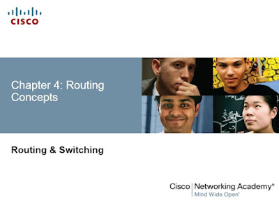 Routing Protocols Chapter 4: Routing Concepts