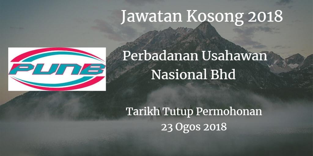 Jawatan Kosong PUNB 23 Ogos 2018