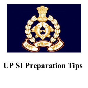 UP Police | Sub Inspector | Preparation Tips