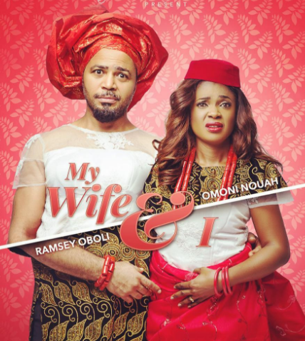 my wife and i nollywood movie