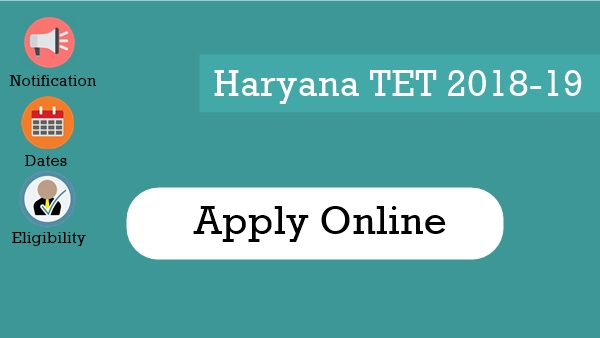 HTET Online Form 2018, Notification, Exam Dates, Eligibility Criteria