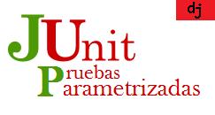 Pruebas parametrizadas en JUnit. JUnitParams.