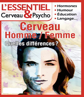 L'Essentiel Cerveau & Psycho  Cerveau Homme / Femme : quelles différences ?